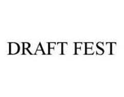 DRAFT FEST