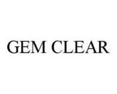 GEM CLEAR
