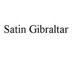 SATIN GIBRALTAR