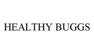HEALTHY BUGGS