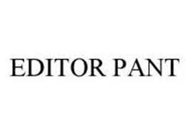 EDITOR PANT