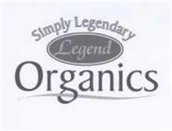 SIMPLY LEGENDARY LEGEND ORGANICS