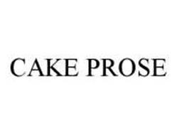 CAKE PROSE