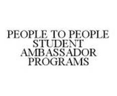 PEOPLE TO PEOPLE STUDENT AMBASSADOR PROGRAMS