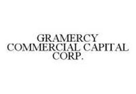 GRAMERCY COMMERCIAL CAPITAL CORP.