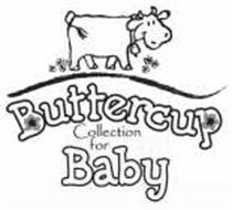 BUTTERCUP COLLECTION FOR BABY