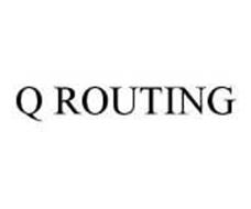 Q ROUTING