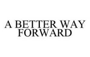 A BETTER WAY FORWARD