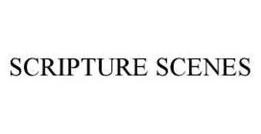 SCRIPTURE SCENES