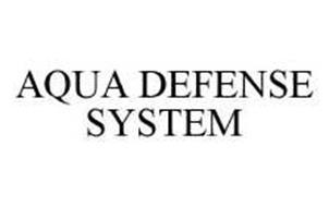 AQUA DEFENSE SYSTEM