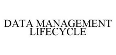 DATA MANAGEMENT LIFECYCLE