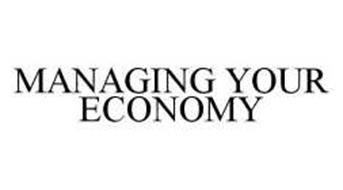 MANAGING YOUR ECONOMY