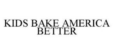 KIDS BAKE AMERICA BETTER