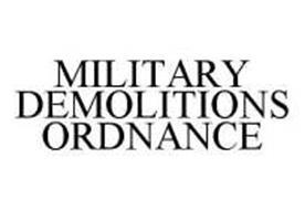MILITARY DEMOLITIONS ORDNANCE