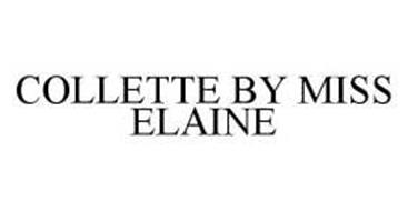 COLLETTE BY MISS ELAINE