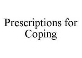 PRESCRIPTIONS FOR COPING