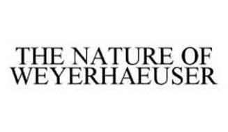 THE NATURE OF WEYERHAEUSER