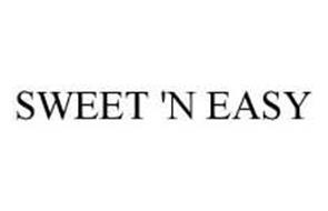 SWEET 'N EASY