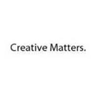 CREATIVE MATTERS.
