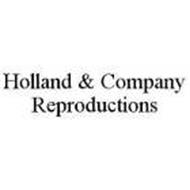 HOLLAND & COMPANY REPRODUCTIONS