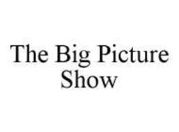 THE BIG PICTURE SHOW