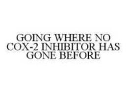 GOING WHERE NO COX-2 INHIBITOR HAS GONE BEFORE