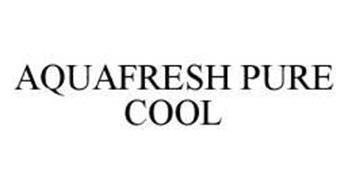 AQUAFRESH PURE COOL