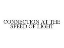 CONNECTION AT THE SPEED OF LIGHT