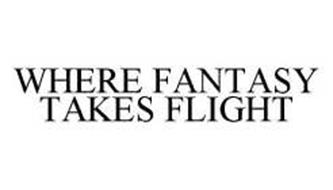 WHERE FANTASY TAKES FLIGHT