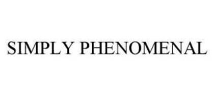 SIMPLY PHENOMENAL
