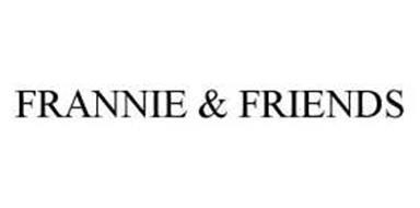 FRANNIE & FRIENDS