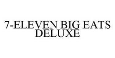 7-ELEVEN BIG EATS DELUXE