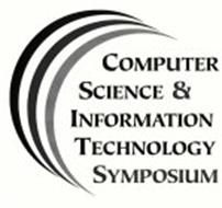 COMPUTER SCIENCE & INFORMATION TECHNOLOGY SYMPOSIUM