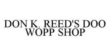 DON K. REED'S DOO WOPP SHOP