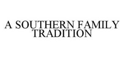 A SOUTHERN FAMILY TRADITION