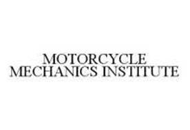 MOTORCYCLE MECHANICS INSTITUTE