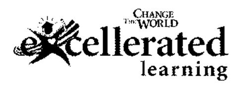 EXCELLERATED LEARNING CHANGE THE WORLD