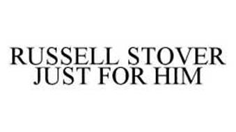 RUSSELL STOVER JUST FOR HIM