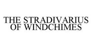 THE STRADIVARIUS OF WINDCHIMES