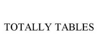 TOTALLY TABLES