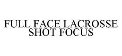 FULL FACE LACROSSE SHOT FOCUS