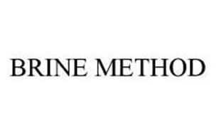 BRINE METHOD