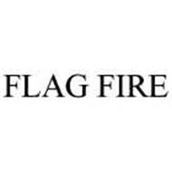FLAG FIRE