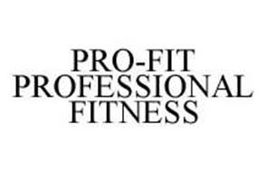 PRO-FIT PROFESSIONAL FITNESS