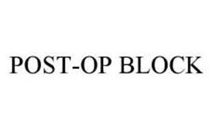 POST-OP BLOCK