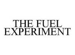 THE FUEL EXPERIMENT