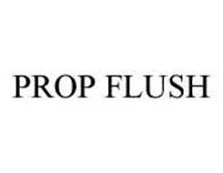 PROP FLUSH