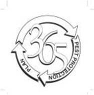 365 PEST PROTECTION PLAN