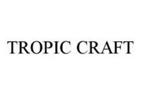 TROPIC CRAFT