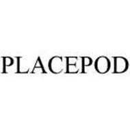 PLACEPOD